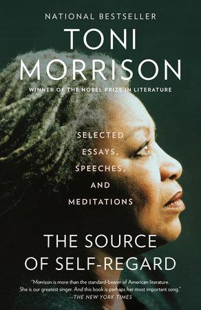 The Source of Self-Regard by Toni Morrison